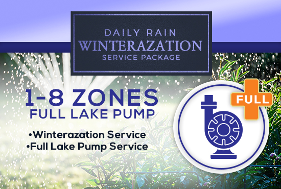 1-8 Zone Winterization Only (with FULL LAKE PUMP SERVICE)