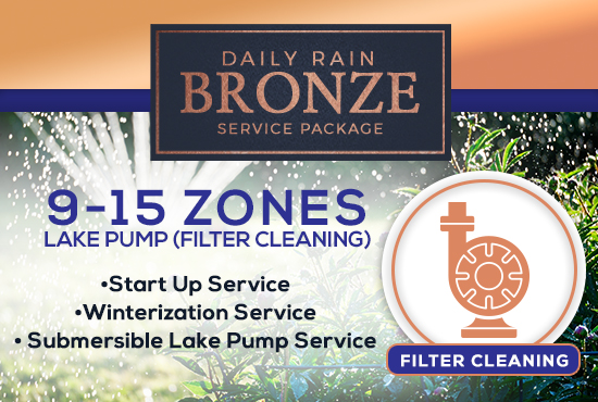 9-15 Zone Bronze Service Package WITH LAKE PUMP - FILTER CLEANING/PRIMING ONLY