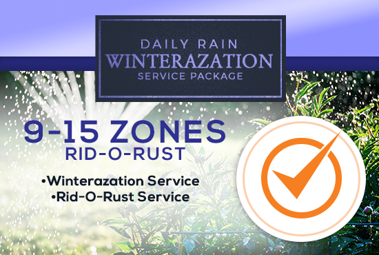 9-15 Zone Winterization Only (with or without RID-O-RUST)