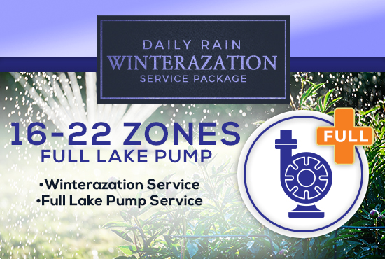 16-22 Zone Winterization Only (with FULL LAKE PUMP SERVICE)