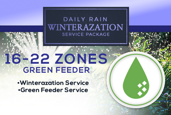 16-22 Zone Winterization Only (with GREEN FEEDER)